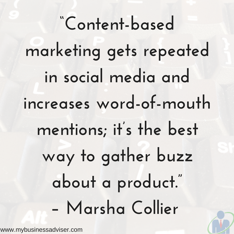 """Content-based marketing gets repeated in social media and increases word-of-mouth mentions; it_s the best way to gather buzz about a product."" – Marsha Collier (@Marshacollier)"