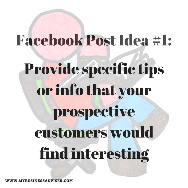 Facebook Post Idea #1_Provide specific tips or info that prospective customers would find interesting