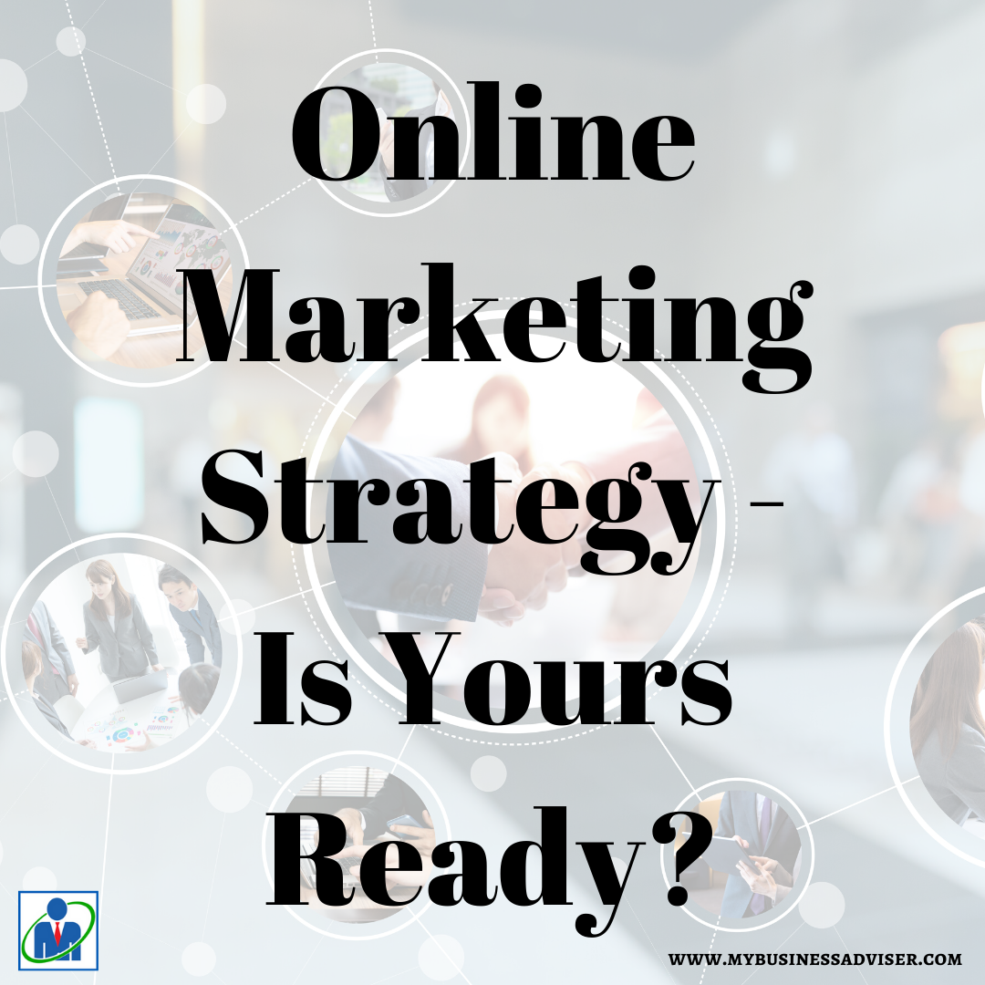 Online Marketing Strategy - Is Yours Ready_