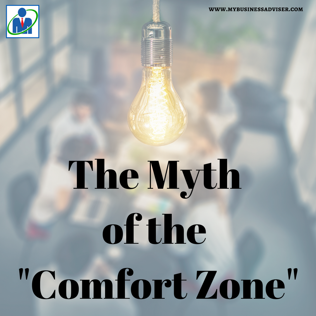 The Myth of the _Comfort Zone_